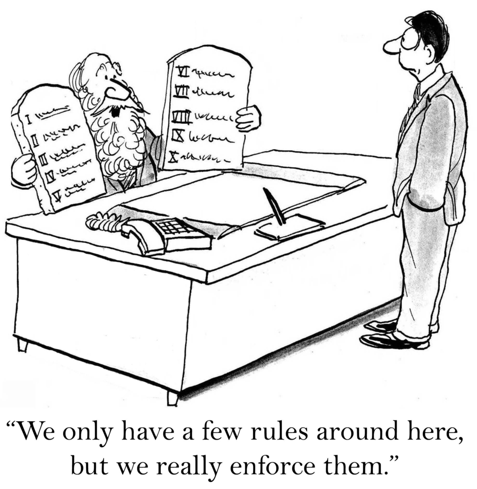 """A cartoon of Moses talking to a businessman on culture saying """"We only have a few rules around here but we really enforce them."""""""